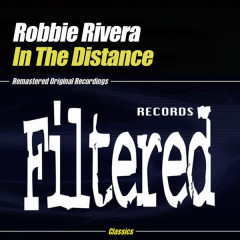 In The Distance - Robbie Rivera
