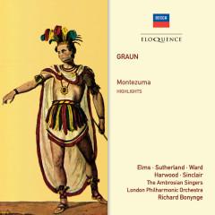 Graun: Montezuma – Highlights - Richard Bonynge, Lauris Elms, Elizabeth Harwood, London Philharmonic Orchestra, Monica Sinclair