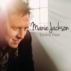 Dankie Heer - Manie Jackson