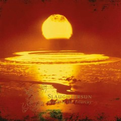 Slaughtersun (Crown of the Triarchy) [Reissue 2014]