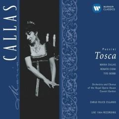 Puccini: Tosca - Maria Callas, Carlo Felice Cillario, Orchestra of the Royal Opera House, Covent Garden, Chorus of the Royal Opera House, Covent Garden, Tito Gobbi