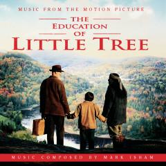 The Education of Little Tree - Soundtrack - Mark Isham