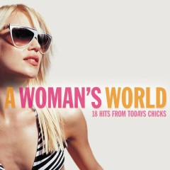 A Woman's World - Songs From The Finest Female Vocalists - Various Artists