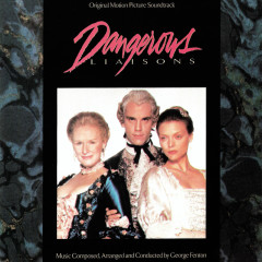 Dangerous Liaisons (Original Motion Picture Soundtrack)