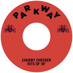 Chubby Checker Hits Of '66 - Chubby Checker