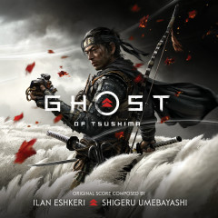 Ghost of Tsushima (Music from the Video Game) - Ilan Eshkeri, Shigeru Umebayashi