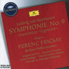 Beethoven: Egmont Overture; Symphony No.9 - Irmgard Seefried, Maureen Forrester, Ernst Haefliger, Dietrich Fischer-Dieskau, Chor der St. Hedwig's-Kathedrale, Berlin
