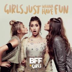 Girls Just Wanna Have Fun (Single)
