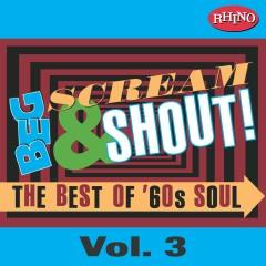 Beg, Scream & Shout!: Vol. 3 - Various Artists
