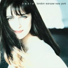 London, Warsaw, New York - Basia