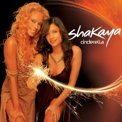 Cinderella - Shakaya