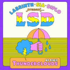 Thunderclouds (MK Remix) - LSD
