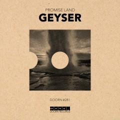 Geyser - Promise Land