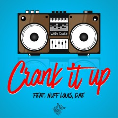 Crank It Up - Sikboy, Nuff Louis, DAE