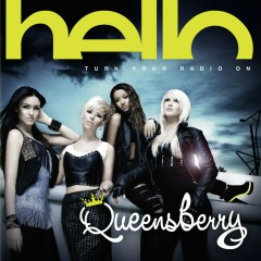 Hello (Turn Your Radio On) - Queensberry
