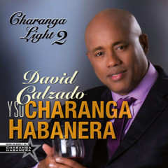 Charanga Light 2 (Remasterizado) - David Calzado y Su Charanga Habanera