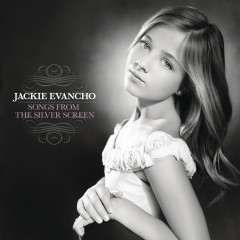 Songs From The Silver Screen - Jackie Evancho
