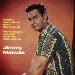 Komm' fahr mit mir nach Blue-Hawaii - Jimmy Makulis