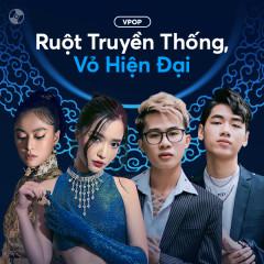 Ruột Truyền Thống, Vỏ Hiện Đại! - Various Artists