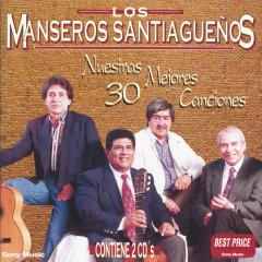 Nuestras 30 Mejores Canciones - Los Manseros Santiaguenõs