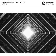 Talent Pool Collected Vol. 1 - Various Artists