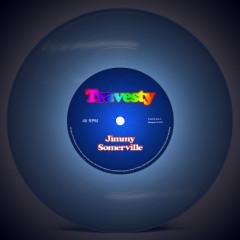 Travesty - Jimmy Somerville