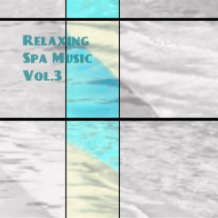 Relaxing Spa Music Vol. 3 - Various Artists