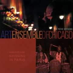 american swinging in paris - Art Ensemble of Chicago