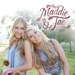 Maddie & Tae - Maddie & Tae