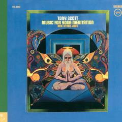 Music For Yoga Meditation And Other Joys - Tony Scott