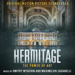 Hermitage - The Power of Art (Original Motion Picture Soundtrack)