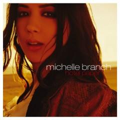 Hotel Paper (U.S. Version-Enh'd) - Michelle Branch
