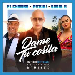 Dame Tu Cosita (Remixes) - Pitbull, El Chombo, Karol G, Cutty Ranks