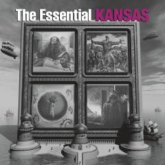The Essential Kansas - Kansas