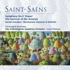 Saint-Saëns: Organ Symphony, The Carnival of the Animals etc - Louis Frémaux