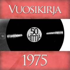 Vuosikirja 1975 - 50 hittiä - Various Artists
