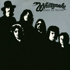 Ready an' Willing (2013 Remaster) - Whitesnake