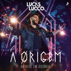 A Origem (Ao Vivo) - Lucas Lucco