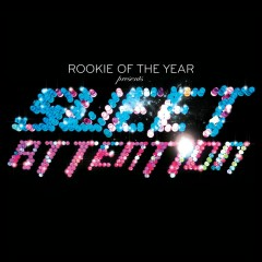 Sweet Attention - Rookie Of The Year