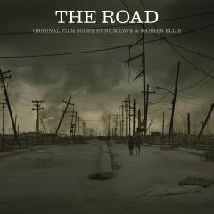The Road (Original Film Score) - Nick Cave, Warren Ellis