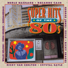SUPER HITS OF THE '80s - Various Artists