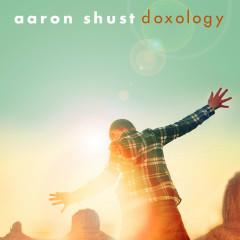 Doxology - Aaron Shust