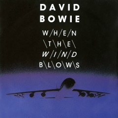 When the Wind Blows - David Bowie