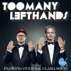 Flowing Over (feat. Clara Sofie) - Clara Sofie, TooManyLeftHands