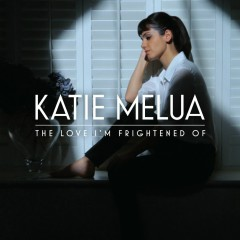 The Love I'm Frightened Of - Katie Melua