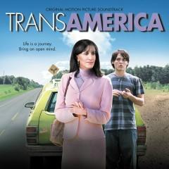 Transamerica (Original Motion Picture Soundtrack) - Various Artists