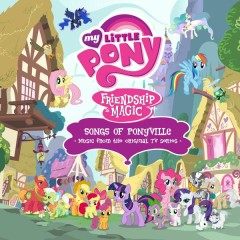 Songs of Ponyville (Espanõl) [Music from the Original TV Series]