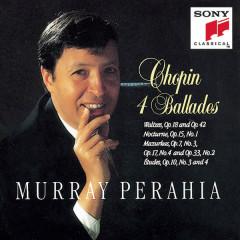 Ballades; Waltzes Op.18 & 42; Nocturne, Op.15 No.1; Mazurkas Op.7 No.3, Op.17 No.4, Op.33 No.2; Etudes Op.10 Nos.3 & 4 - Murray Perahia