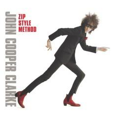 Zip Style Method - John Cooper Clarke