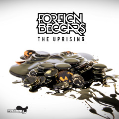 The Uprising - Foreign Beggars